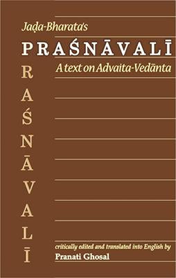 Jada Bharata's Prasnavali (A text on Advaita-Vedanta)