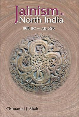 Jainism in North India (800 BC — AD 526)