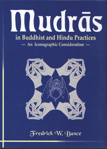 Mudras in Buddhist and Hindu Practices — An Iconographic Consideration