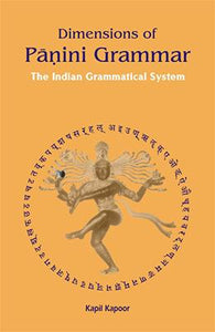 Dimensions of Panini Grammar — The Indian Grammatical System