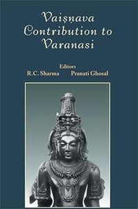 Vaisnava Contribution to Varanasi