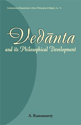 Vedanta and its Philosophical Development