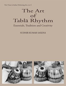 Art of Tabla-Rhythm: Essential, Tradition, and Creativity