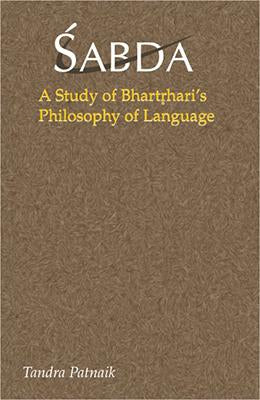 Sabda, A Study of Bhartrhari's Philosophy of Language