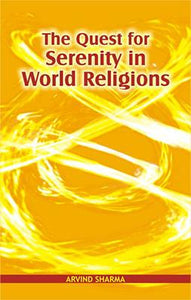 Quest for Serenity in World Religions