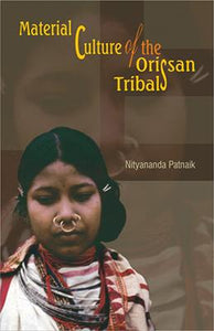 Material Culture of the Orissan Tribals