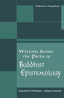 Walking Along the Paths of Buddhist Epistemology
