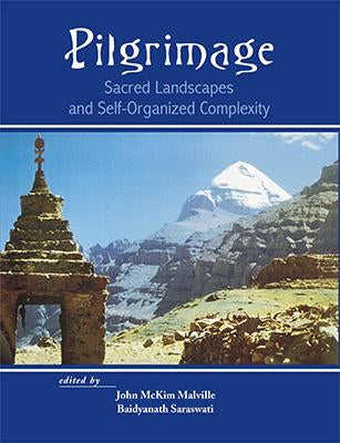 Pilgrimage — Sacred Landscapes and Self-Organized Complexity