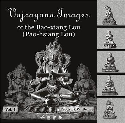 Vajrayana Images of the Bao-Xiang Lou (Pao-hsiang Lou) 3 Vols.