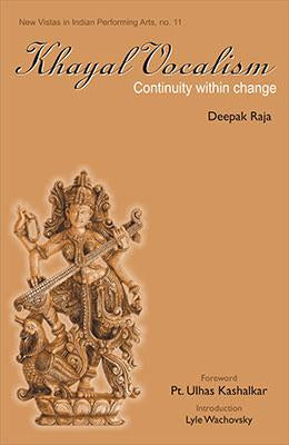 Khayal Vocalism — Continuity within Change