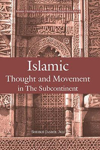 Islamic Thought and Movement in the Sub-continent