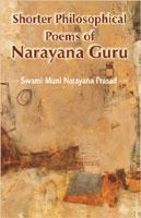 Shorter Philosophical Poems of Narayan Guru