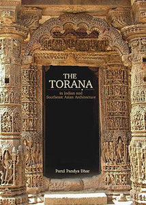 Torana in Indian and Southeast Asian Architecture
