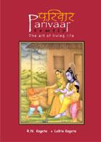 Parivaar — The Art of Living Life