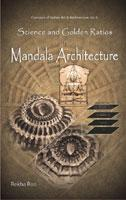 Science and Golden Ratios in Mandala Architecture