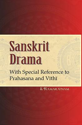 Sanskrit Drama With Special Reference to Prahasana and Vithi