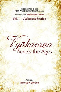 Vyakaran Across the Ages: Proceedings of the 15th World Sanskrit Conference