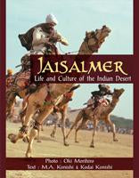 Jaisalmer: Life and Culture of the Indian Desert