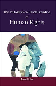 Philosophical Understanding of Human Rights