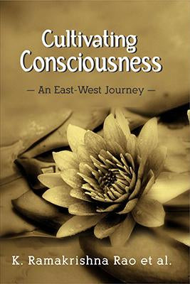 Cultivating Consciousness: An East-West Journey