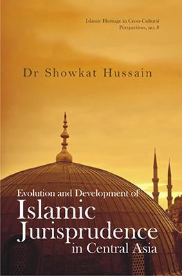 Evolution and Development of Islamic Jurisprudence in Central Asia