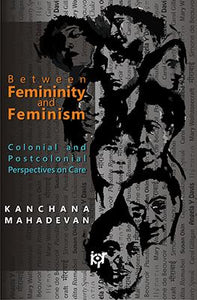 Between Femininity and Feminism