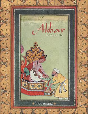 Akbar, The Aesthete