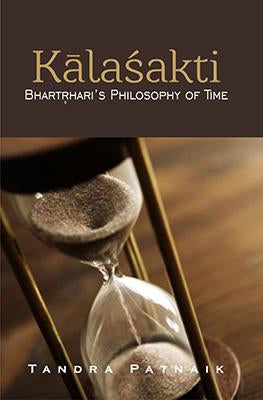Kalashakti: Bhartrihari's Philosophy of Time