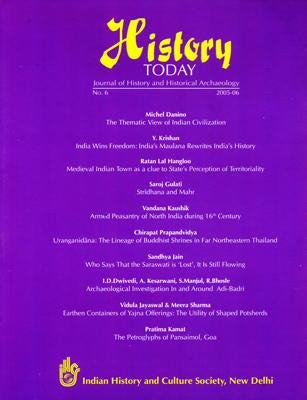 History Today (Vol. 6: 2005) — Journal of the Indian History and Culture Society