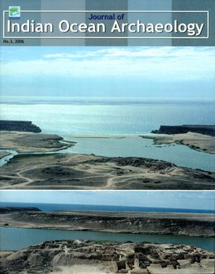 Journal of Indian Ocean Archaeology (Vol.3: 2006)