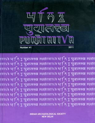 Puratattva  (Vol. 41: 2011): Bulletin of the Indian Archaeological Society