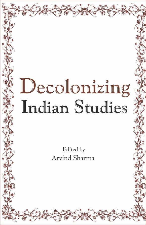 Decolonizing Indian Studies
