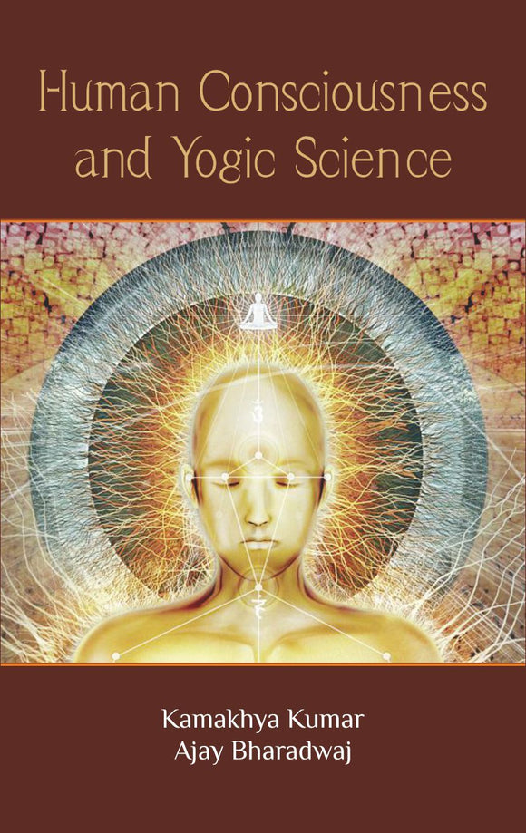 Human Consciousness and Yogic Science