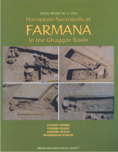 Harappan Necropolis at Farmana in the Ghaggar Basin