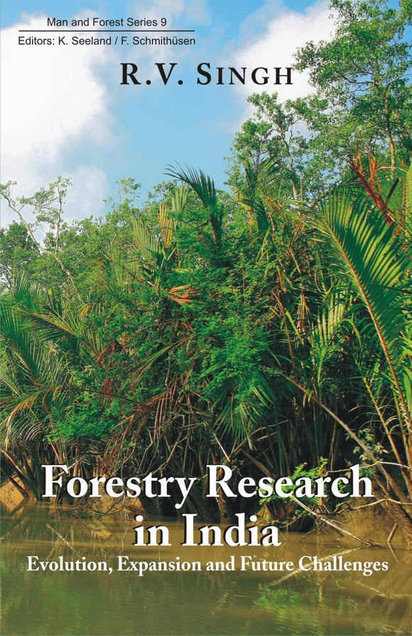 Forestry Research in India: Evolution, Expansion and Future Challenges