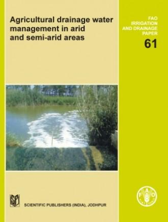 Agricultural Drainage Water Management In Arid And Semi-Arid Areas