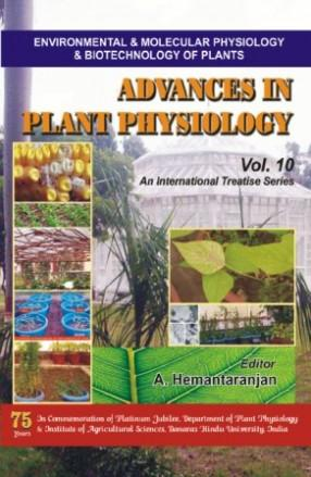 Advances In Plant Physiology (Vol.10)