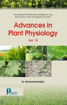 Advances In Plant Physiology (Vol. 15)