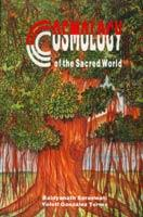 Cosmology of the Sacred World — The Vision of the Cosmos of Different Peoples of the World