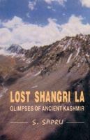 Lost Shangri La — Glimpses of Ancient Kashmir