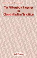 Philosophy of Language in Classical Indian Tradition