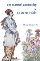 Marwari Community in Eastern India — A Historical Survey focussing North Bengal