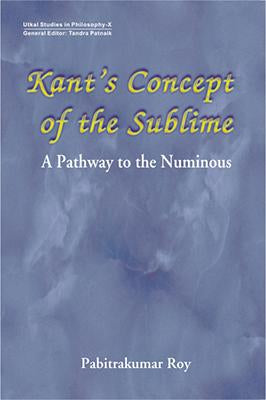 Kant's Concept of the Sublime — A Pathway to the Numinous