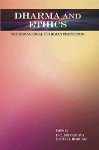 Dharma and Ethics: The Indian Ideal of Human Reflections