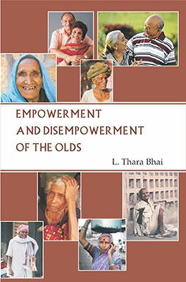 Empowerment and Disempowerment of the Olds