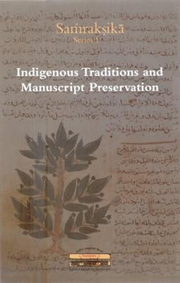 Indigenous Methods and Manuscript Preservation