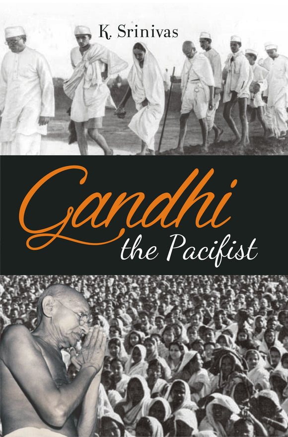 Gandhi — The Pacifist