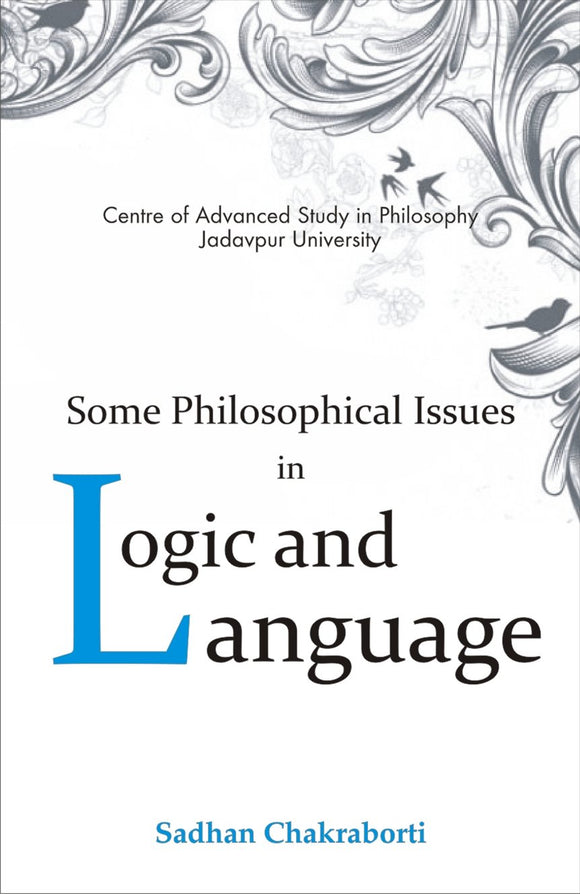 Some Philosophical Issues in Logic & Language