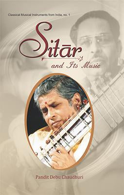 Sitar and Its Music (Pb)