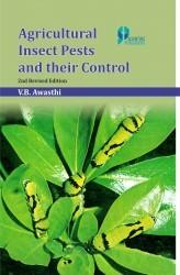 Agricultural Insect Pests And Their Control 2Nd Ed